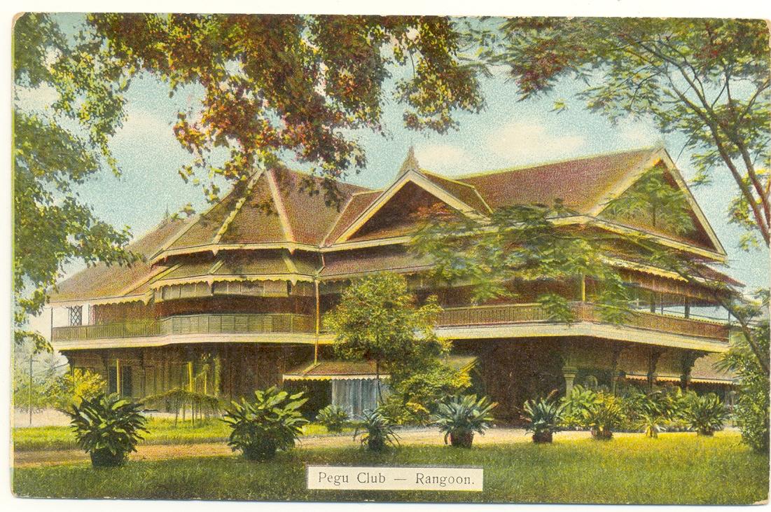 Pegu Club - Rangoon
