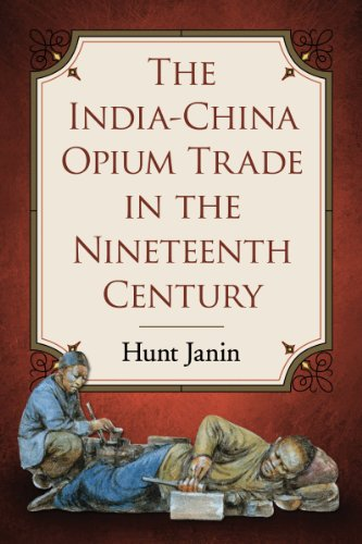 history of chinese opium trade and From opium wars to darwin's finches: a brief history of great britain  their  diligent efforts led to a surge in the number of chinese dependent.